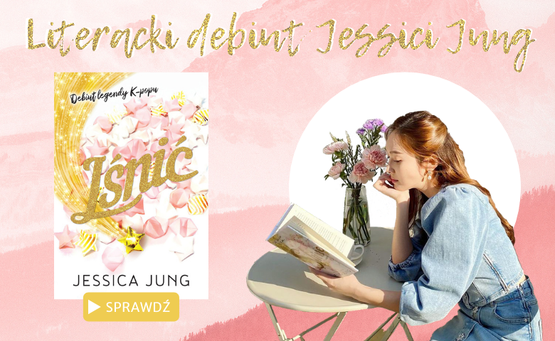 Literacki Debiut Jessici Jung